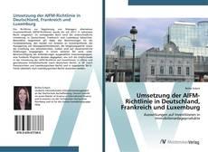 Bookcover of Umsetzung der AIFM-Richtlinie in Deutschland, Frankreich und Luxemburg