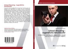 Bookcover of School Shooting - Jugendliche Amokläufer
