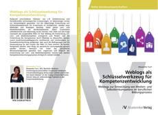 Portada del libro de Weblogs als Schlüsselwerkzeug für Kompetenzentwicklung