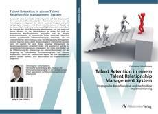 Bookcover of Talent Retention in einem Talent Relationship Management System