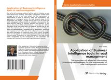 Bookcover of Application of Business Intelligence tools in road management