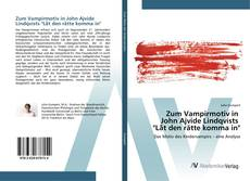 "Bookcover of Zum Vampirmotiv in John Ajvide Lindqvists ""Låt den rätte komma in"""