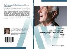 Buchcover von Bedeutungsvolle Betätigungen bis ins hohe Alter