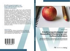 Capa do livro de Ernährungsstrategien zur Gesundheitsförderung von Volksschulkindern
