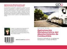 Bookcover of Optimización Metaheurística del Abastecimiento de Combustible