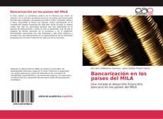 Bancarización en los países del MILA kitap kapağı