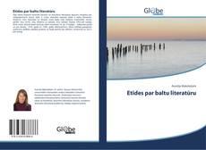Обложка Etīdes par baltu literatūru