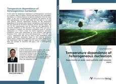 Bookcover of Temperature dependence of heterogeneous nucleation