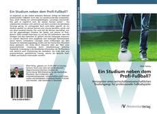 Ein Studium neben dem Profi-Fußball? kitap kapağı