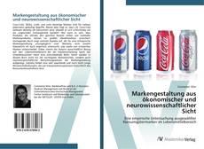 Buchcover von Markengestaltung aus ökonomischer und neurowissenschaftlicher Sicht