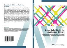 Bookcover of Sprachliche Bilder im Ausländer-Diskurs