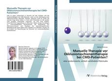 Bookcover of Manuelle Therapie vor Okklusionsschienentherapie bei CMD-Patienten?