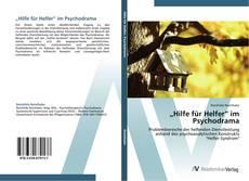 """Buchcover von """"Hilfe für Helfer"""" im Psychodrama"""