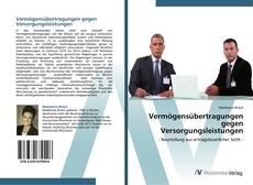 Bookcover of Vermögensübertragungen gegen Versorgungsleistungen