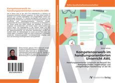 Portada del libro de Kompetenzerwerb im handlungsorientierten Unterricht AWL