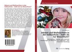 Buchcover von Advent und Weihnachten in der Volksschule – mehr als nur Brauchtum?