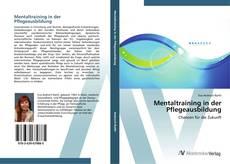Portada del libro de Mentaltraining in der Pflegeausbildung