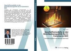 Capa do livro de Geschäftsmodelle in der Distributionspolitik für E-Commerce B2C