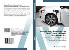 Capa do livro de Betrachtung der möglichen Geschäftsmodelle der Elektromobilität