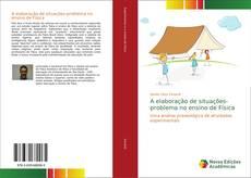 Bookcover of A elaboração de situações-problema no ensino de Física