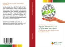 Bookcover of O papel da comunicação integrada de marketing