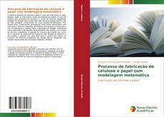 Capa do livro de Processo de fabricação de celulose e papel com modelagem matemática