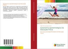 Capa do livro de Autonomia epistemológica da Educação Física