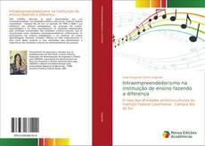 Bookcover of Intraempreendedorismo na instituição de ensino fazendo a diferença