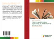 Copertina di Autonomia e identidade profissional de professores de educação física