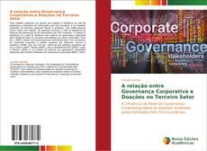 Bookcover of A relação entre Governança Corporativa e Doações no Terceiro Setor