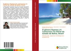 Bookcover of O gênero Hypnea J.V. Lamouroux no litoral do estado da Bahia, Brasil