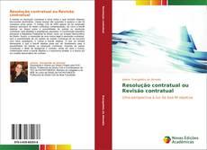Bookcover of Resolução contratual ou Revisão contratual