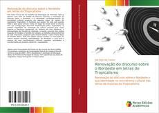 Portada del libro de Renovação do discurso sobre o Nordeste em letras do Tropicalismo
