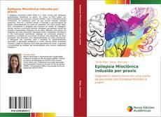 Copertina di Epilepsia Mioclônica induzida por praxis