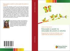 Borítókép a  Educação e saúde na educação de jovens e adultos - hoz