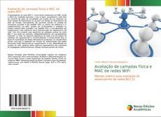 Bookcover of Avaliação de camadas física e MAC de redes WiFi