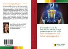 Buchcover von Desenvolvimento de Poliuretano a base de açaí para Engenharia Tecidual