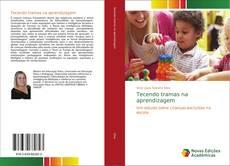 Tecendo tramas na aprendizagem kitap kapağı