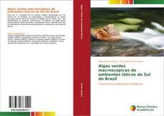 Capa do livro de Algas verdes macroscópicas de ambientes lóticos do Sul do Brasil