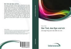Bookcover of Der Tod, das Ego und ich