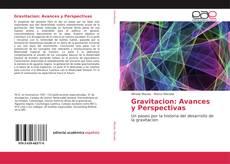 Portada del libro de Gravitacion: Avances y Perspectivas