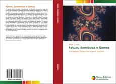 Capa do livro de Fatum, Semiótica e Games