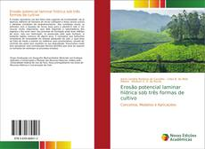 Portada del libro de Erosão potencial laminar hídrica sob três formas de cultivo