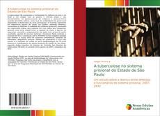 Portada del libro de A tuberculose no sistema prisional do Estado de São Paulo