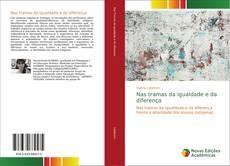 Bookcover of Nas tramas da igualdade e da diferença