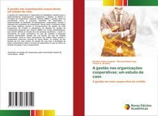 A gestão nas organizações cooperativas: um estudo de caso的封面