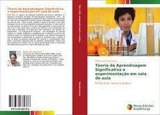 Bookcover of Teoria da Aprendizagem Significativa e experimentação em sala de aula