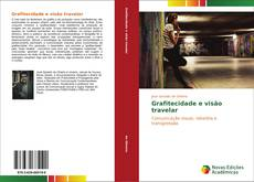 Bookcover of Grafitecidade e visão travelar