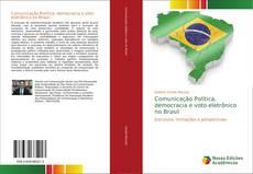 Capa do livro de Comunicação Política, democracia e voto eletrônico no Brasil