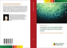 Capa do livro de Impactos da municipalização na legitimação da Educação Física